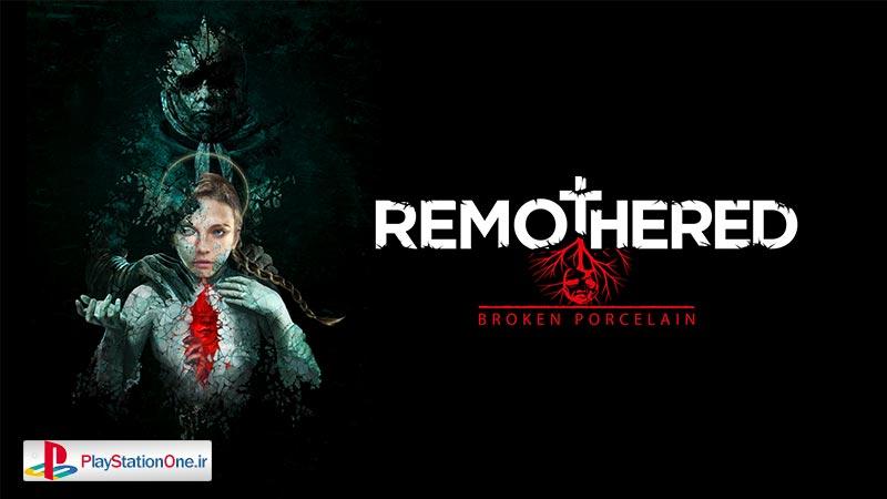 بازی Remothered-Broken-Porcelain